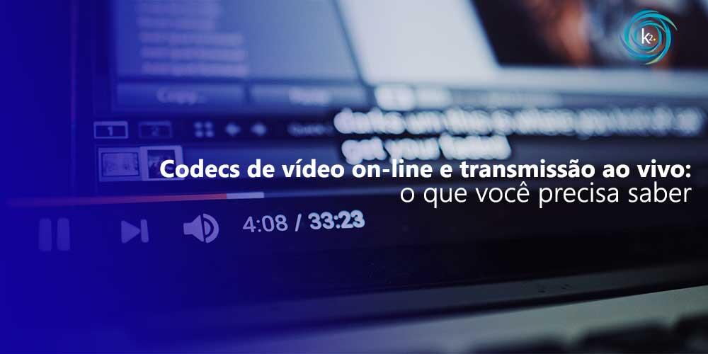Codecs de vídeo para transmissão ao vivo