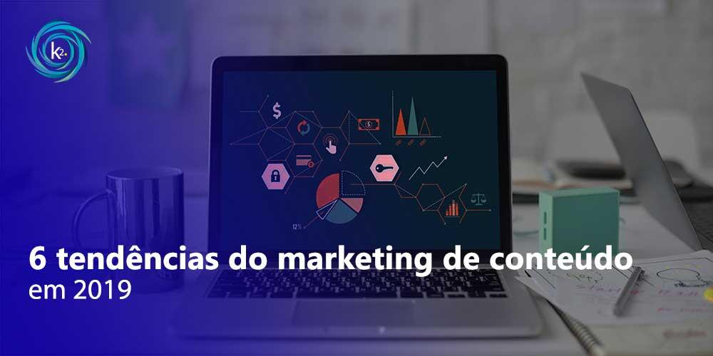 Seis tendências do marketing de conteúdo para 2019