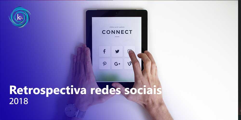 retrospectiva das redes sociais em 2018