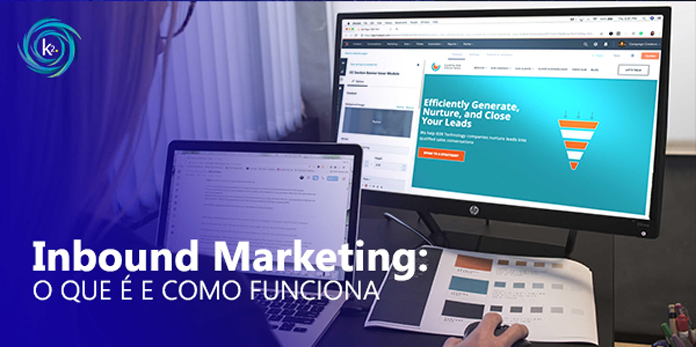 inbound marketing: o que é e como funciona