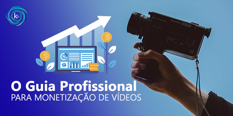 guia profissional para a monetização de vídeos