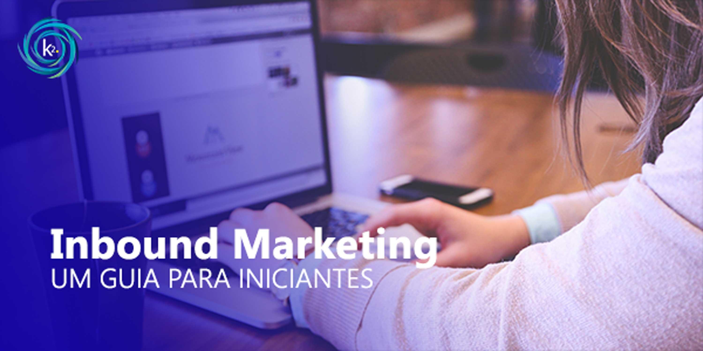 inbound marketing: um guia para iniciantes