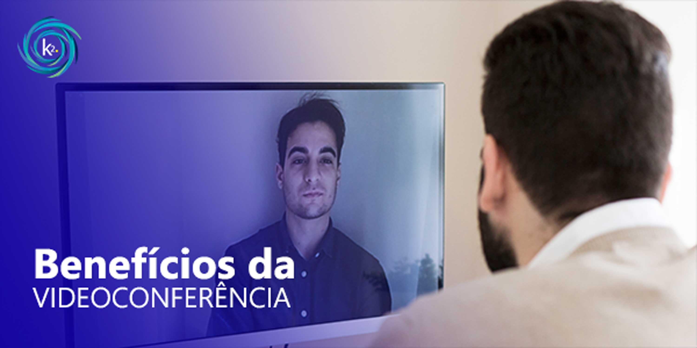 7 benefícios da videoconferência