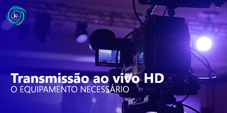 transmissão ao vivo hd