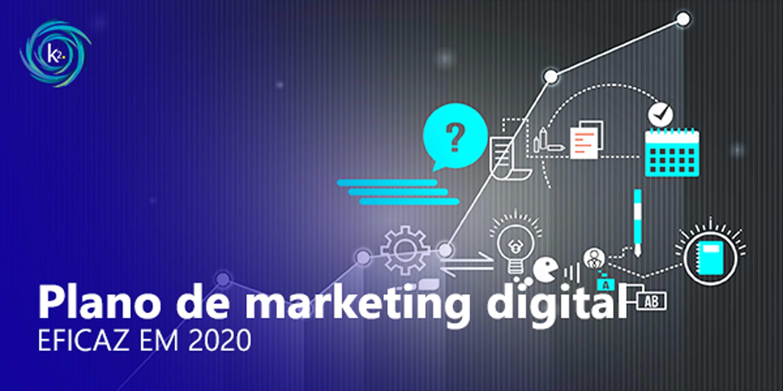 plano de marketing digital eficaz em 2020