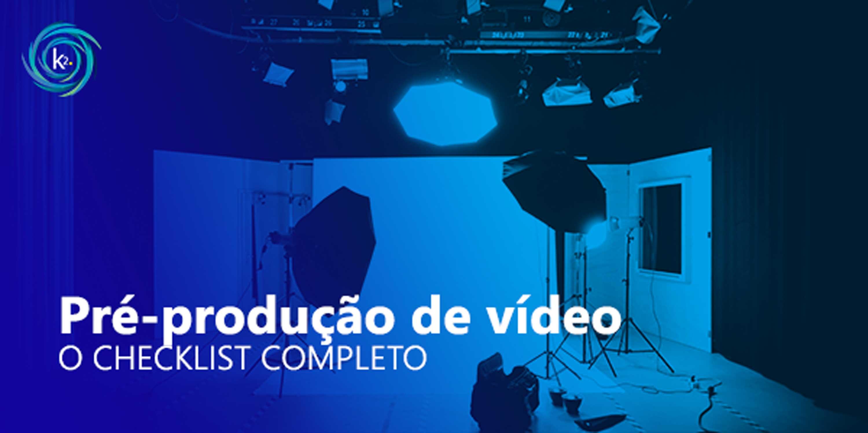 pré produção de vídeo
