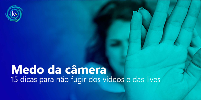 medo da câmera