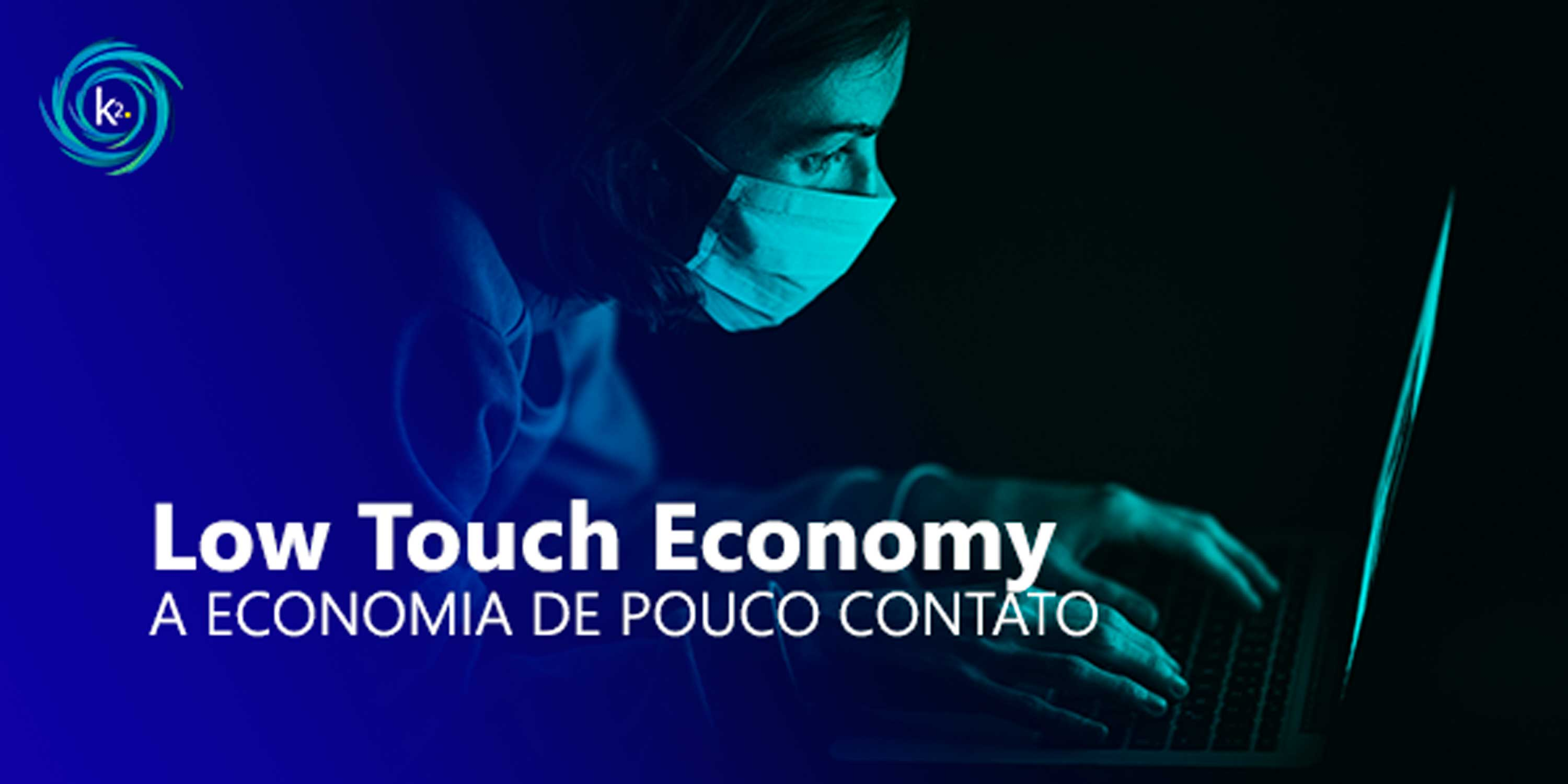 low touch economy
