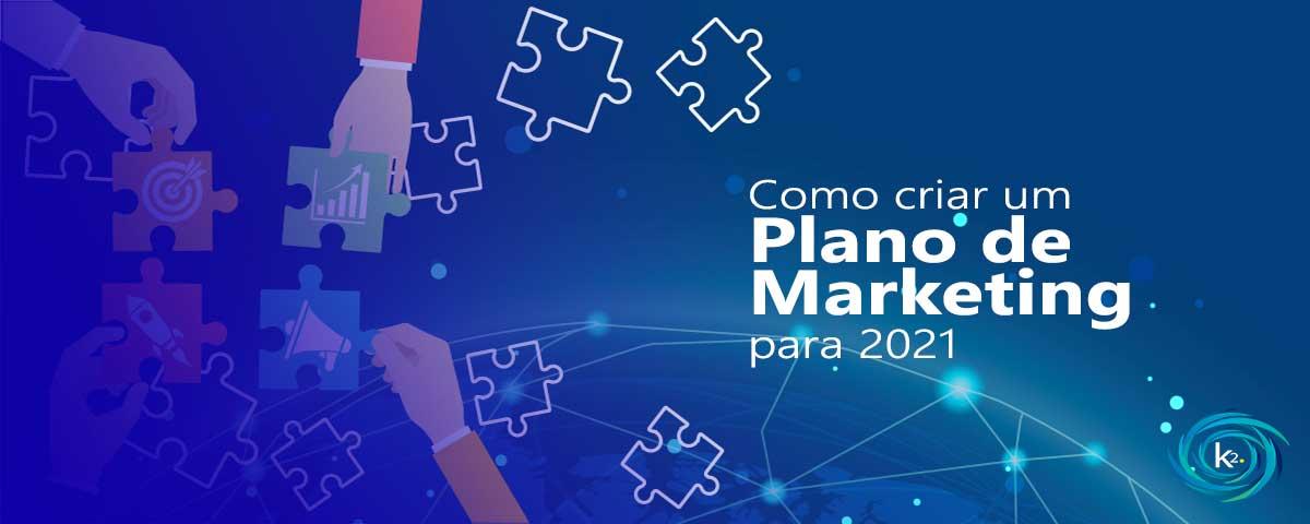 como-criar-um-plano-de-marketing-para-2021