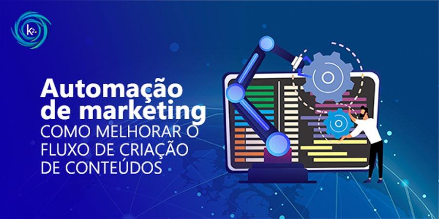 automacao-de-marketing-como-melhorar-o-fluxo-de-criacao-de-conteudos