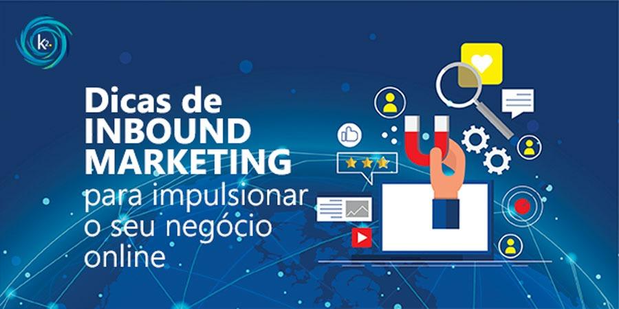 dicas-de-inbound-marketing-para-impulsionar-o-seu-negocio-online
